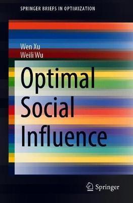 Optimal Social Influence by Wen XU