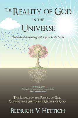 The Reality of God in the Universe by Bedrich V. Hettich image