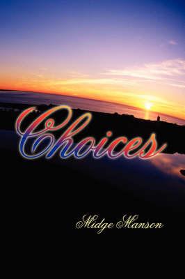 Choices by Midge Manson image