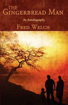The Gingerbread Man: An Autobiography by Fred Welch image