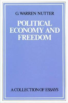 Political Economy and Freedom by G.Warren Nutter image