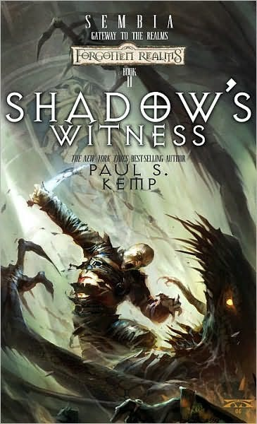 Forgotten Realms: Shadow's Witness (Sembia #2) by Paul S. Kemp