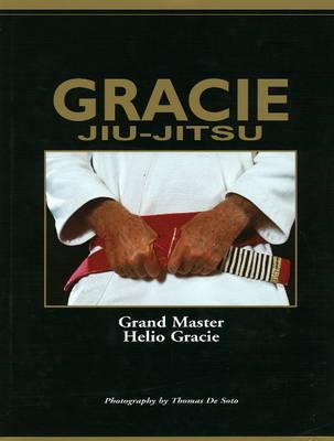 Gracie Jiu-Jitsu by Helio Gracie