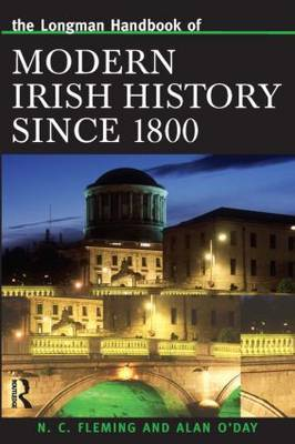 Longman Handbook of Modern Irish History Since 1800 by Alan O'Day