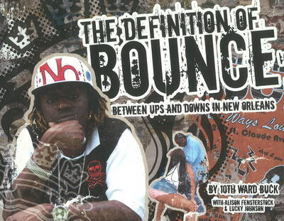 Definition of Bounce by 10th Ward Buck