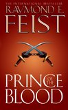 Prince of the Blood by Raymond E Feist