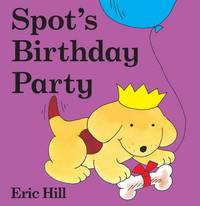 """Spot's"" Birthday Party by Eric Hill image"
