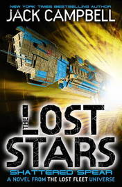 The Lost Stars - Shattered Spear (Book 4) by Jack Campbell