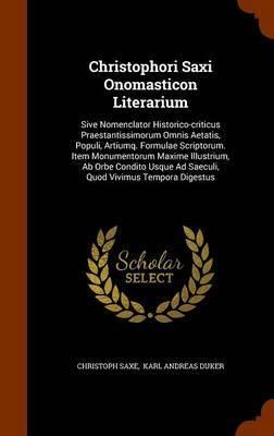 Christophori Saxi Onomasticon Literarium by Christoph Saxe image