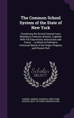 The Common School System of the State of New York by Samuel Sidwell Randall image