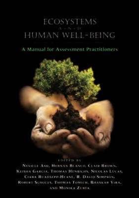 Ecosystems and Human Well-Being by United Nations Environment Programme