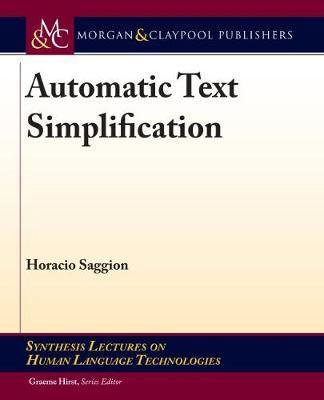 Automatic Text Simplification by Horacio Saggion