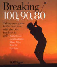 "Breaking 100, 90, 80 by ""Golf Digest"" image"