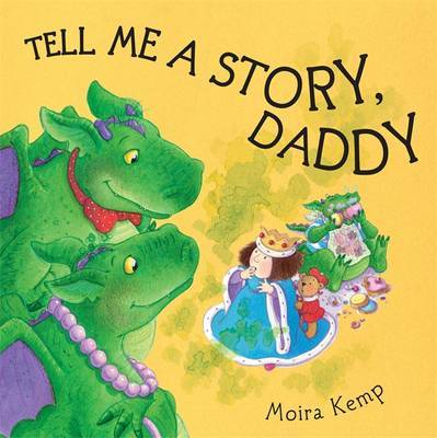 Tell Me A Story Daddy by Moira Kemp