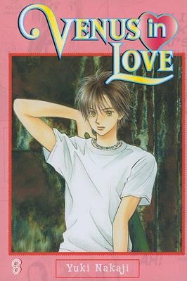 Venus in Love, Volume 8 by Yuki Nakaji image