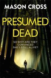 Presumed Dead by Mason Cross image