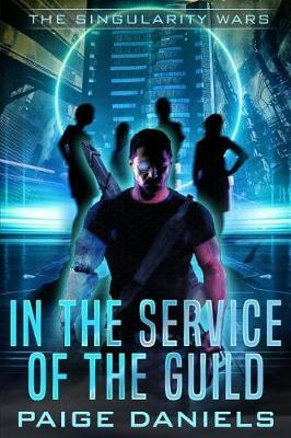 In the Service of the Guild by Paige Daniels