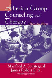Adlerian Group Counseling and Therapy by James Robert Bitter image