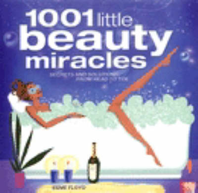 1001 Little Beauty Miracles by Esme Floyd image