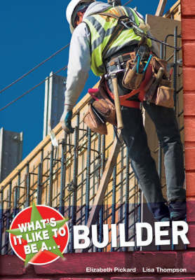 What's it Like to be a Builder? by Elizabeth Dowen image