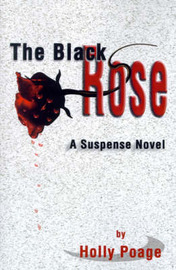 The Black Rose by Holly Poage