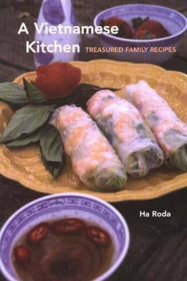 Vietnamese Kitchen: Treasured Family Recipes by H. Roda image