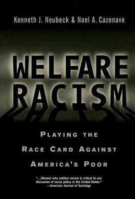 Welfare Racism by Kenneth J Neubeck