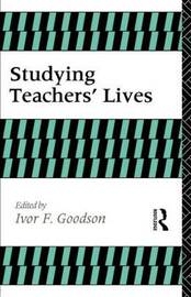 Studying Teachers' Lives by I Goodison image