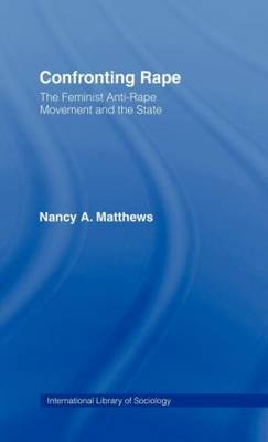 Confronting Rape by Nancy Anne Matthews