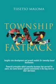 Township Biz Fastrack by Tiisetso Maloma