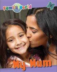 Family World: My Mum by Caryn Jenner
