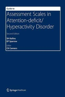 Guide to Assessment Scales in Attention-Deficit/Hyperactivity Disorder by S. H. Kollins image