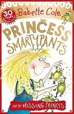 Princess Smartypants and the Missing Princes by Babette Cole