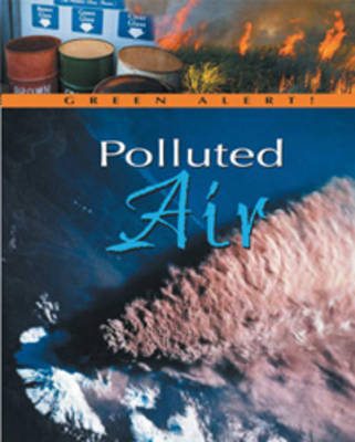 Polluted Air by Clayton Trapp
