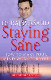 Staying Sane by Raj Persaud image
