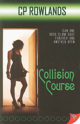 Collision Course by C.P. Rowlands