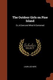 The Outdoor Girls on Pine Island by Laura Lee Hope image