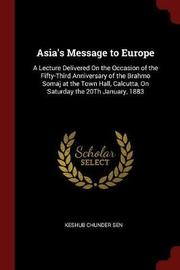 Asia's Message to Europe by Keshub Chunder Sen image