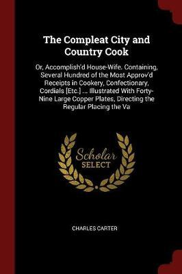 The Compleat City and Country Cook by Charles Carter image