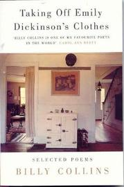 Taking Off Emily Dickinson's Clothes by Billy Collins image