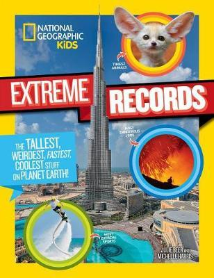 National Geographic Kids Extreme Records by Michelle Harris image