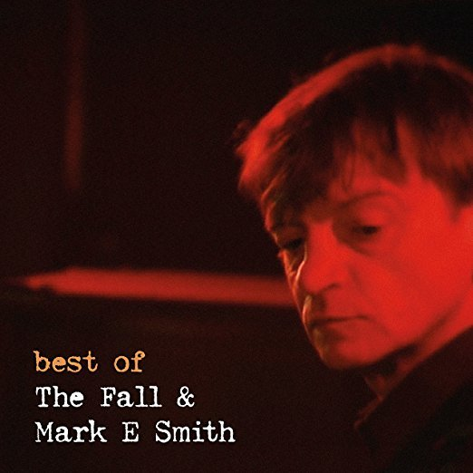 Best of The Fall & Mark E. Smith by Fall image