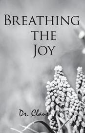 Breathing the Joy by Dr Claus image