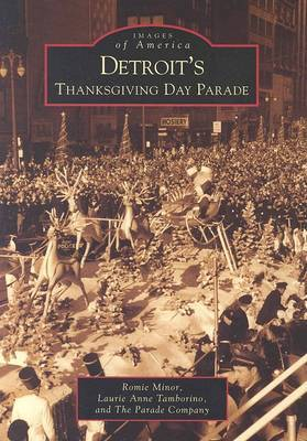 Detroit's Thanksgiving Day Parade by Romie Minor