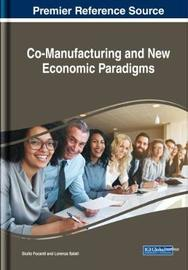 Co-Manufacturing and New Economic Paradigms by Giulio Focardi
