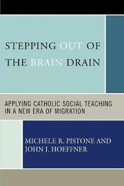 Stepping Out of the Brain Drain by Michele R. Pistone