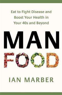 ManFood by Ian Marber
