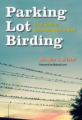 Parking Lot Birding by Jennifer L. Bristol