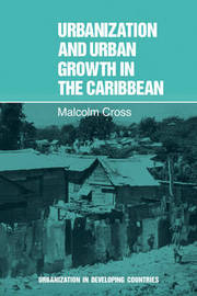 Urbanisation in Developing Countries by Malcolm Cross
