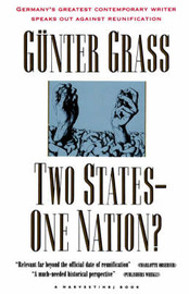 Two States--One Nation? by Gunter Grass